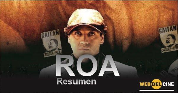 Resumen pelicula Roa