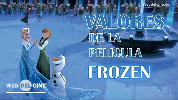 valores de la pelicula frozen