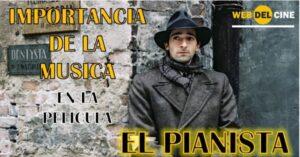 importancia de la musica en la pelicula el pianista