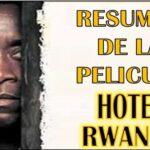 Resumen de la pelicula Hotel Rwanda