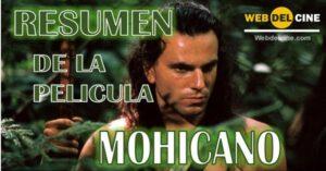 Resumen película mohicano