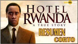Resumen corto de la pelicula Hotel Rwanda